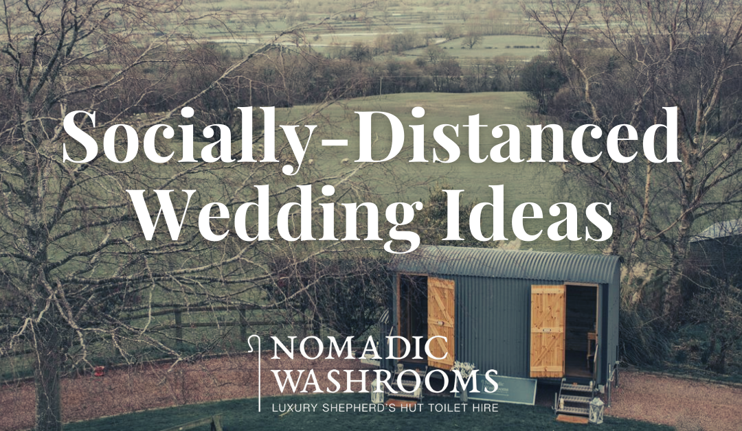 Wedding inspiration for socially distanced weddings in the UK 2021.
